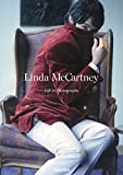 Leibovitz, Annie: Linda McCartney: Life in Photographs
