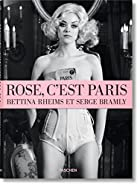 Rose, c&#039;est Paris: Bettina Rheims &&hellip;