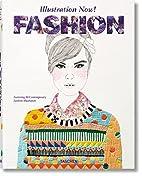 Illustration Now! Fashion by Julius…