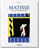 Matisse: Gouaches Decoupees by Gilles Néret