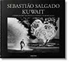 Sebastião Salgado: Kuwait, A Desert…