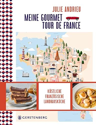 meine-gourmet-tour-de-france-kostliche-franzosische-landhauskuche