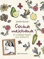Cocina mexicana by Daniella Germain