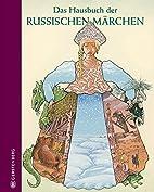 Das Hausbuch der russischen Märchen by…
