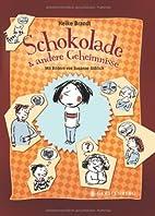 Schokolade & andere Geheimnisse by Heike…