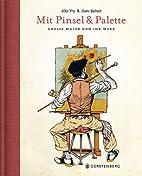 Mit Pinsel und Palette. Große Maler…