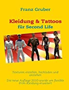 Kleidung & Tattoos für SecondLife by Franz…
