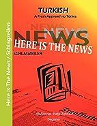 Here Is The News - Schlagzeilen: A Fresh…