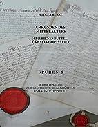 Urkunden des Mittelalters: Für…