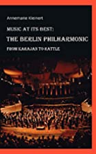 Music at its Best: The Berlin Philharmonic…