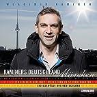Kaminers Deutschland - Märchen: Mein…