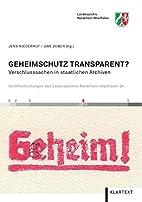 Geheimschutz transparent? by Uwe Zuber Jens…