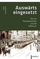Polizeibataillone aus Bremen: Ein Beitrag…