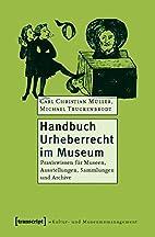 Handbuch Urheberrecht im Museum:…