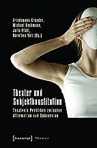 Theater und Subjektkonstitution