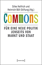 Commons: Für eine neue Politik jenseits…