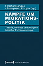 Kämpfe um Migrationspolitik : Theorie,…