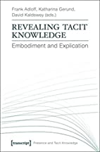 REVEALING TACIT KNOWLEDGE (Presence and…