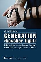 Generation »koscher light« by Alina…