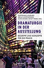 Dramaturgie in der Ausstellung: Begriffe und…