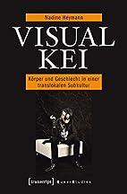 Visual Kei. Körper und Geschlecht in einer…