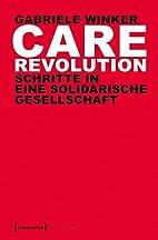 Care Revolution: Schritte in eine…