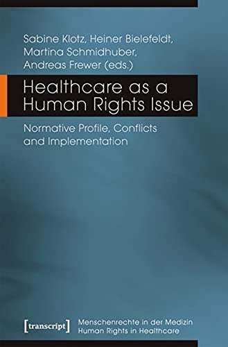 healthcare-as-a-human-rights-issue-normative-profile-conflicts-and-implementation-human-rights-in-healthcare