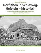 Dorfleben in Schleswig-Holstein -…