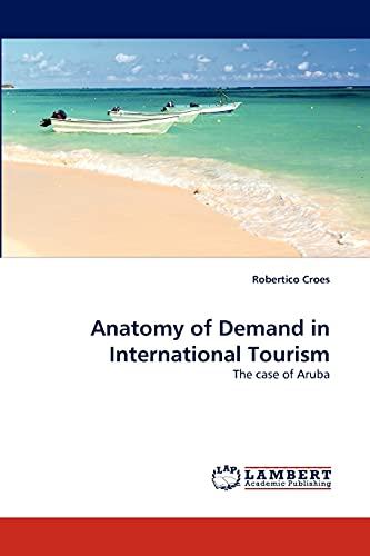 anatomy-of-demand-in-international-tourism-the-case-of-aruba