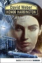 Honor Harrington: Jeremy X: Bd. 23. Roman…