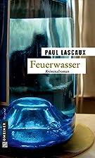 Feuerwasser: Müllers dritter Fall by Paul…