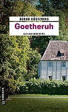 Goetheruh: Kriminalroman by Bernd Köstering