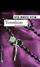 Totenkuss: Thriller (Kriminalromane im…