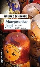 Matrjoschka-Jagd: Kriminalroman (German…