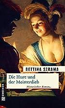 Die Hure und der Meisterdieb by Bettina…
