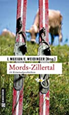 Mords-Zillertal by Erich Weidinger Jeff…