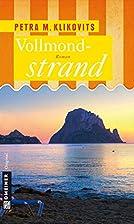 Vollmondstrand by Petra M. Klikovits