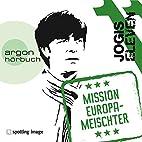 Jogis Eleven: Mission Europameischter by N.…