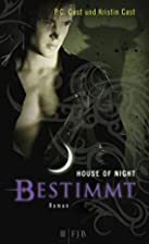 Bestimmt/House of Night 09 by P. C. Cast…