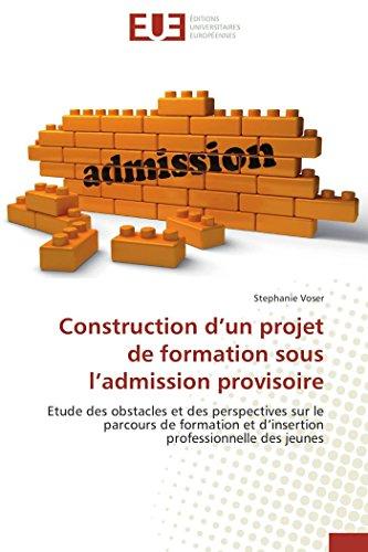 construction-d-un-projet-de-formation-sous-l-admission-provisoire-omnuniveurop-french-edition