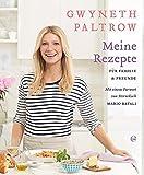 Gwyneth Paltrow: Meine Rezepte für Familie und Freunde