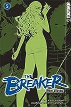 The Breaker - New Waves 05 by Jin-Hwan Park