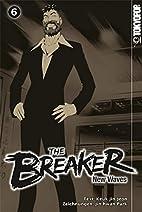 The Breaker - New Waves 06 by Jin-Hwan Park