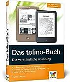 Das tolino-Buch: Die verständliche…
