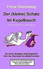 Der (kleine) Schatz im Kugelbauch (German…