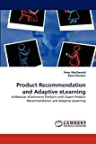 MacDonald, Peter: Product Recommendation and Adaptive eLearning: A Modular eCommerce Platform with Expert Product Recommendation and Adaptive eLearning