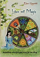 Leben mit Magie by Eilwen Guggenbühl