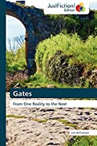Gates: From One Reality to the Next by Lisa…