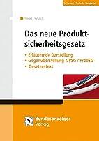 Das neue Produktsicherheitsgesetz by…