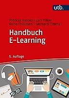 Handbuch E-Learning: Lehren und Lernen mit…
